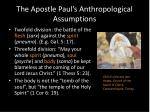 the apostle paul s anthropological assumptions