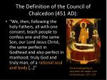 the definition of the council of chalcedon 451 ad