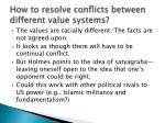 how to resolve conflicts between different value systems
