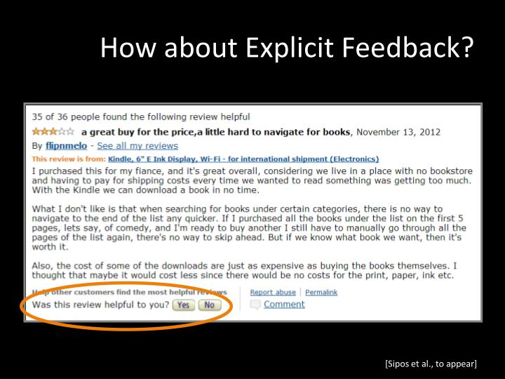 How about Explicit Feedback?