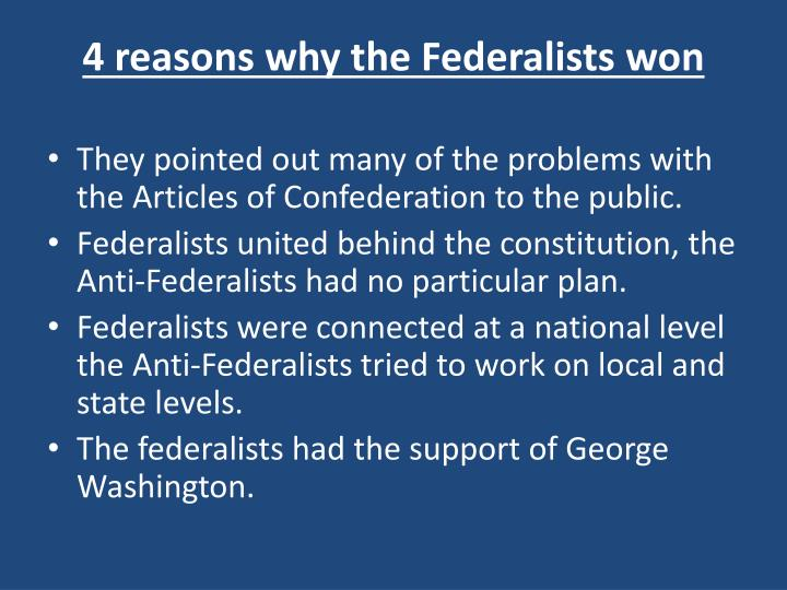 4 reasons why the federalists won