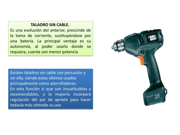 TALADRO SIN CABLE.