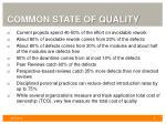 common state of quality
