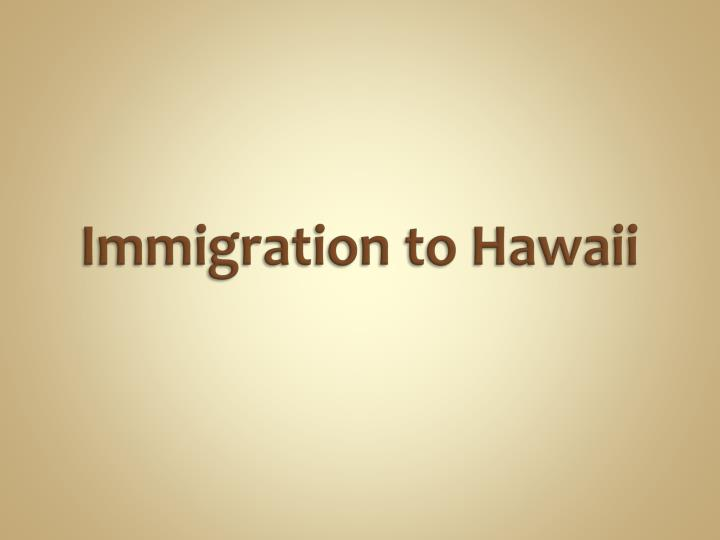 immigration to hawaii n.