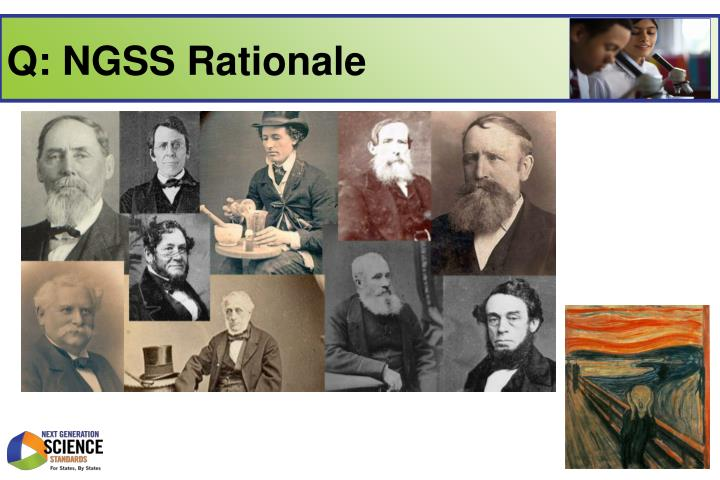 Q: NGSS Rationale