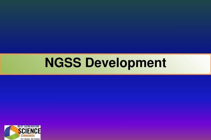 NGSS Development