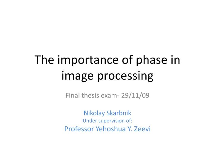 the importance of phase in image processing n.