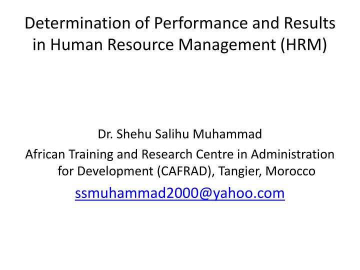 PPT - Determination of Performance and Results in Human