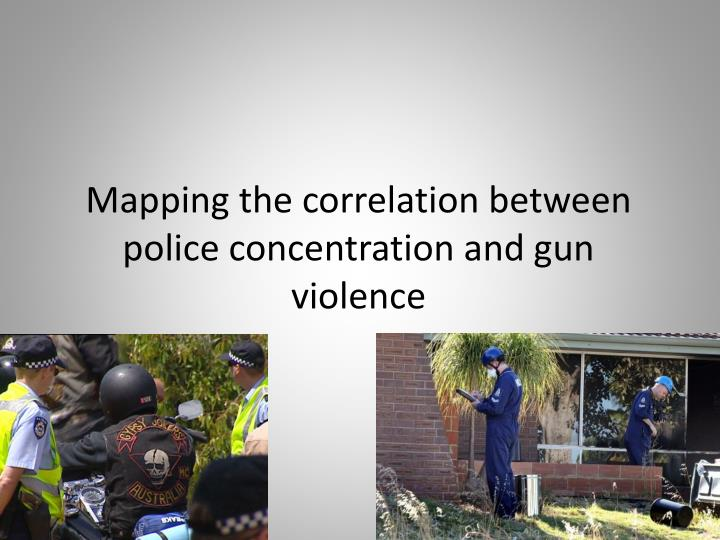 mapping the correlation between police concentration and gun violence n.