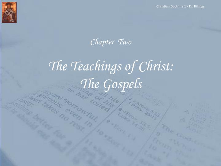 chapter two the teachings of christ the gospels n.