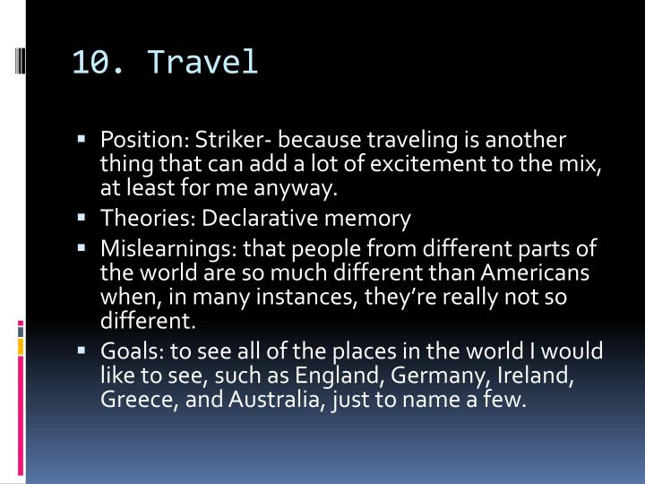10. Travel