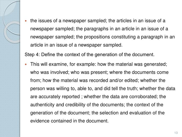 the issues of a newspaper sampled; the articles in an issue of a newspaper sampled; the paragraphs in an article in an issue of a newspaper sampled; the propositions constituting a paragraph in an article in an issue of a newspaper sampled.