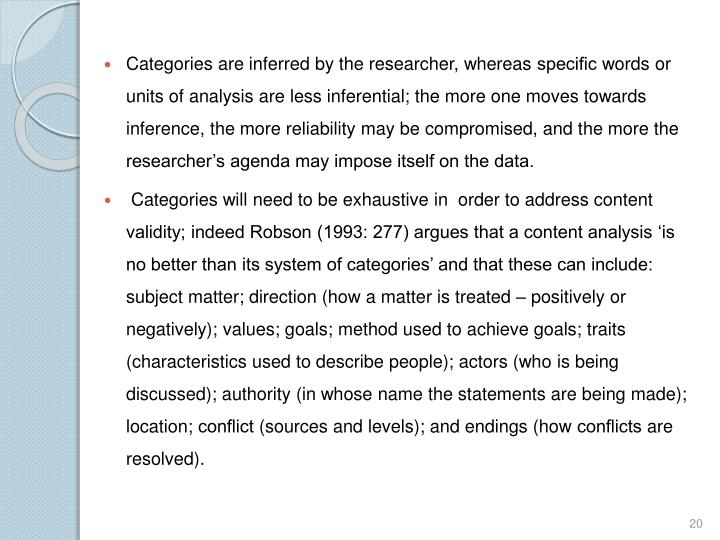 Categories are inferred by the researcher, whereas