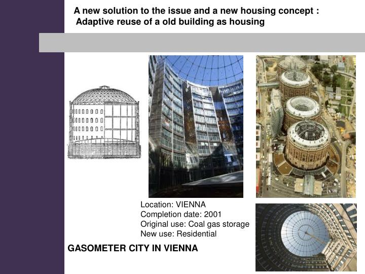 A new solution to the issue and a new housing concept :