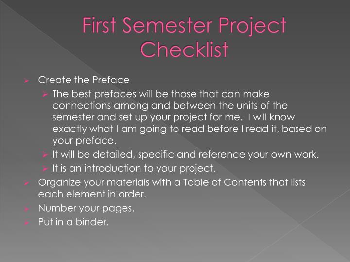 First semester project checklist