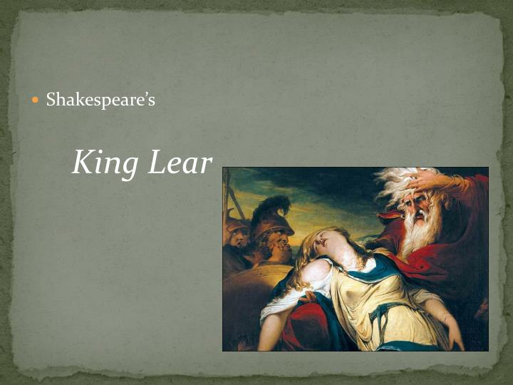 an analysis of the parallels in king lear a play by william shakespeare William shakespeare tragedy king lear is a detailed description of the consequences of one mans decisions the play is about the king of england clarity of vision in shakespeare's tragedy, king lear, a prominent reoccuring theme is vision and it's relovence the characters, lear and gloucester.