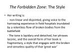 the forbidden zone the style