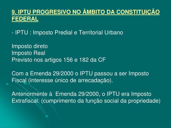 9. IPTU PROGRESIVO NO ÂMBITO DA CONSTITUIÇÃO FEDERAL