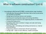 what is software construction cnt d