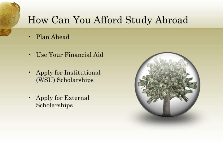 How Can You Afford Study Abroad