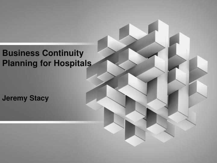 business continuity planning for hospitals n.