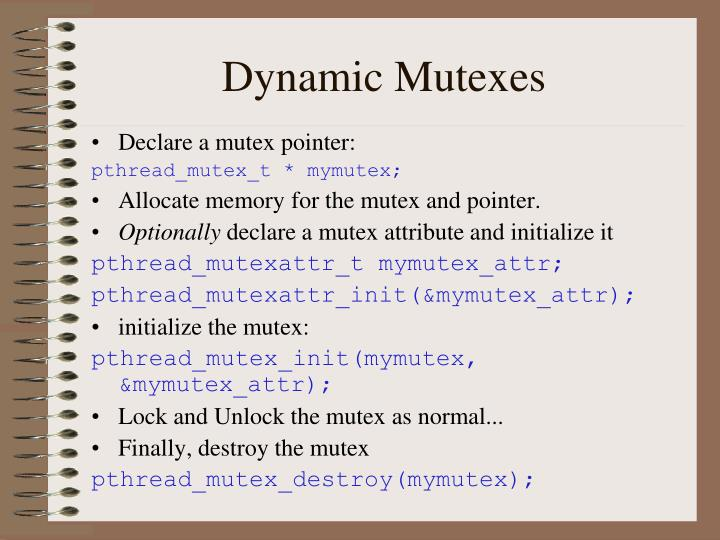 Dynamic Mutexes