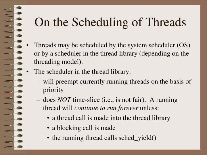 On the Scheduling of Threads