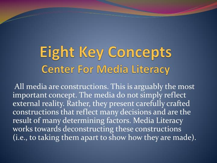 Eight key concepts center for media literacy
