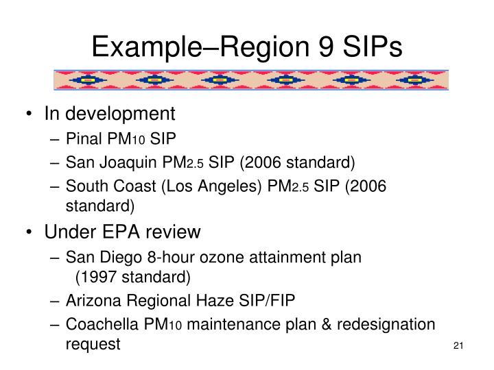 Example–Region 9 SIPs