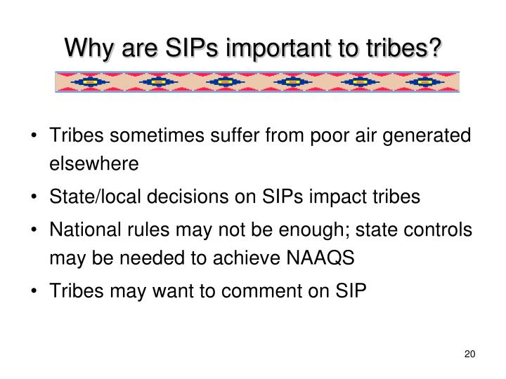 Why are SIPs important to tribes?