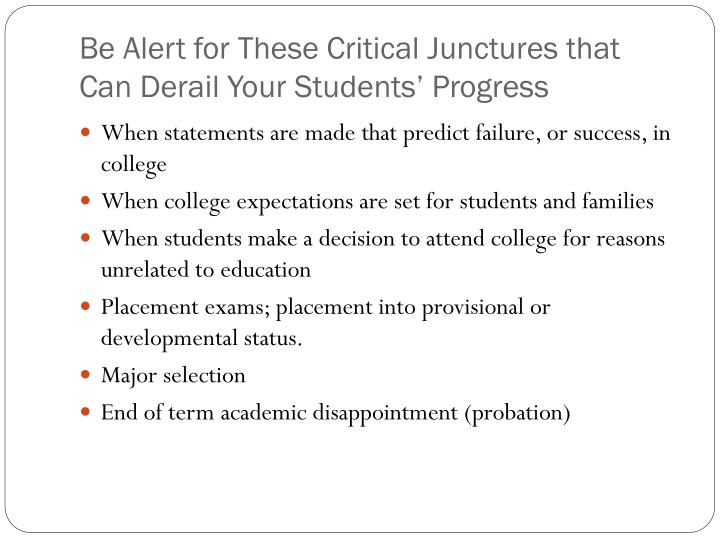 Be Alert for These Critical Junctures that Can Derail Your Students' Progress