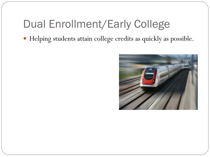 Dual Enrollment/Early College