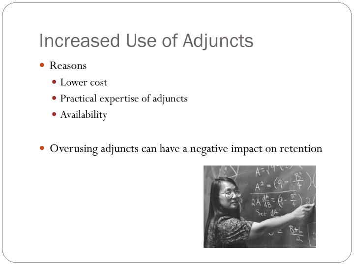 Increased Use of Adjuncts