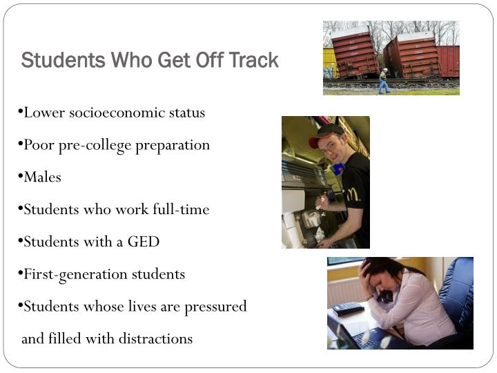 Students Who Get Off Track
