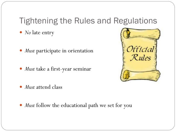 Tightening the Rules and Regulations
