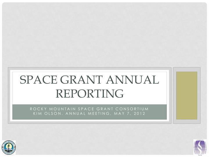 space grant annual reporting