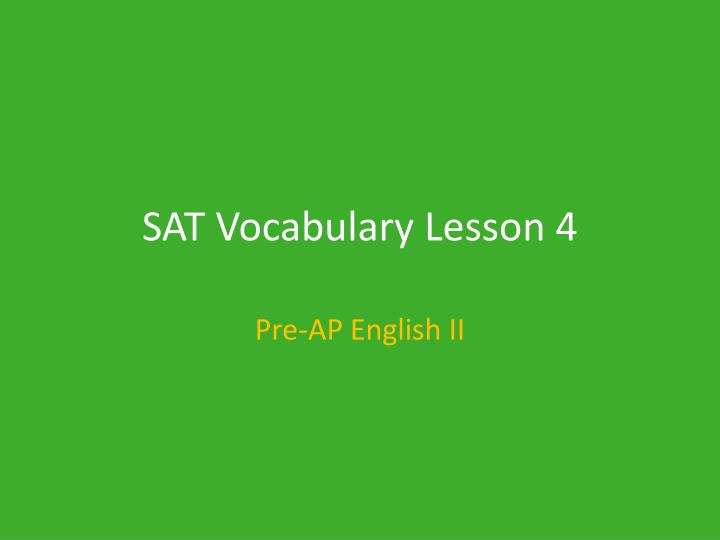 sat vocabulary lesson 4 n.
