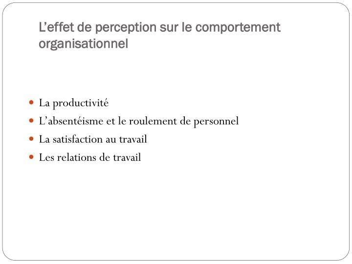 L'effet de perception sur le comportement organisationnel