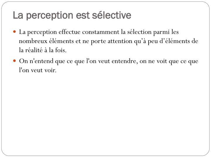 La perception est sélective