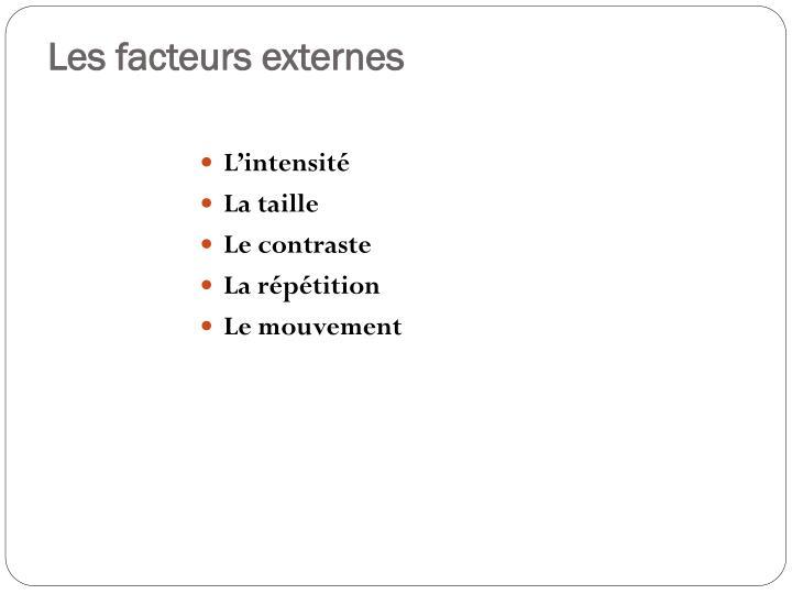 Les facteurs externes