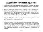 algorithm for batch queries