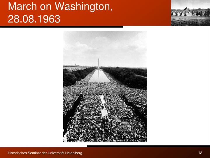 March on Washington, 28.08.1963
