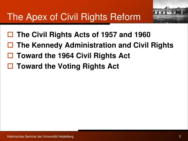 The apex of civil rights reform