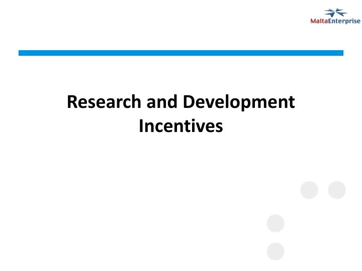 research and development incentives n.