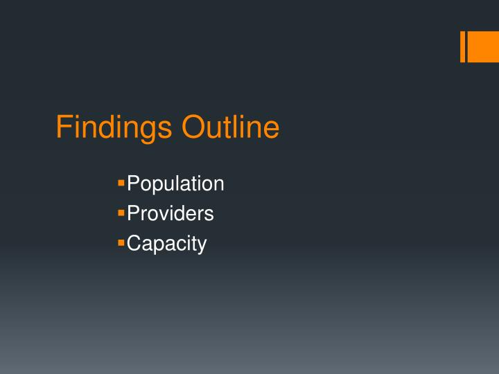 Findings Outline