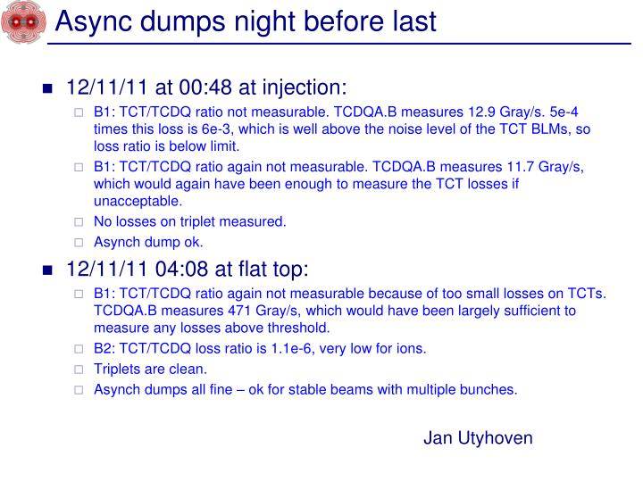 Async dumps night before last