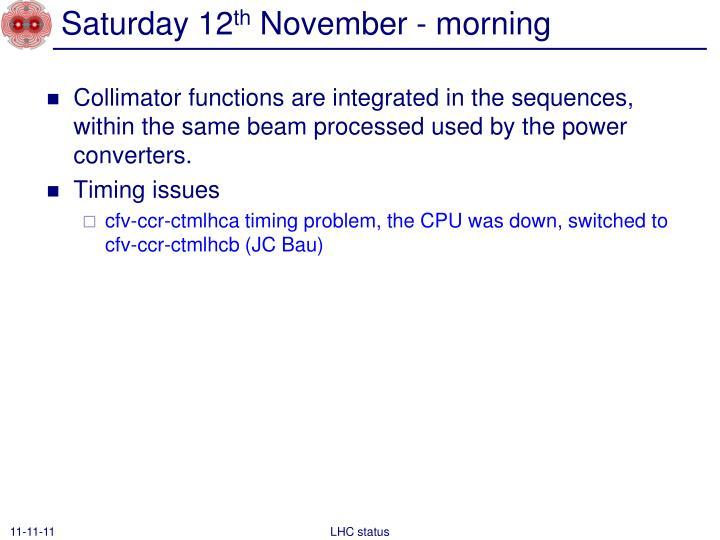 Saturday 12 th november morning