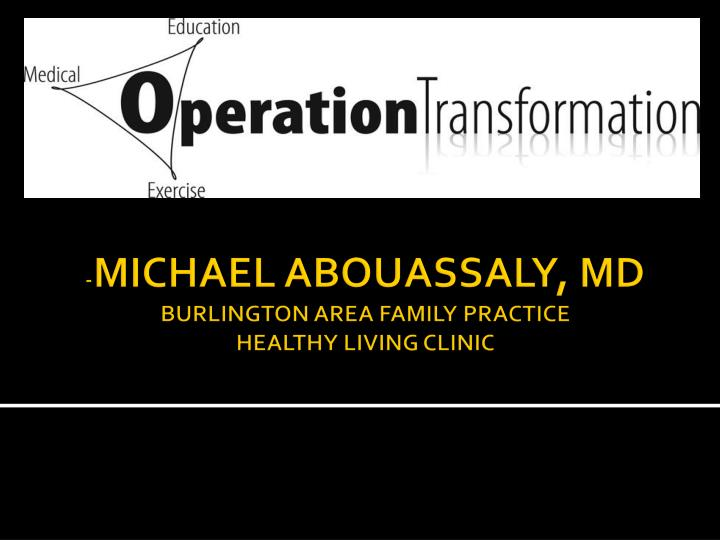 michael abouassaly md burlington area family practice healthy living clinic n.