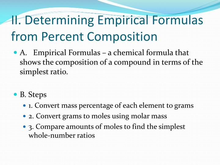 II. Determining Empirical Formulas from Percent Composition