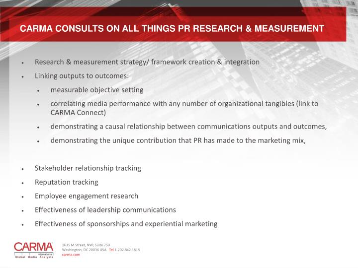 CARMA CONSULTS ON ALL THINGS PR RESEARCH & MEASUREMENT